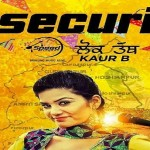Z – Security (Lok Tath) Lyrics –  Kaur B  – Album Desi Robinhood