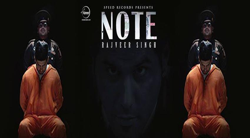 Note – Rajveer Singh – Song – Lyrics