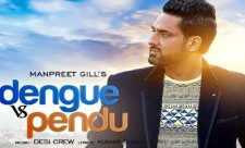 Dengue vs Pendu Song Manpreet Gill