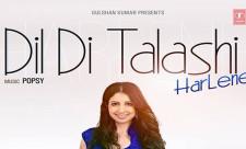 Dil Di Talashi Song Harlene