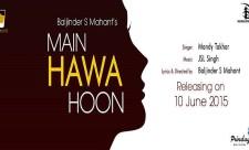 Mandy Takhar Main Hawa Hoon