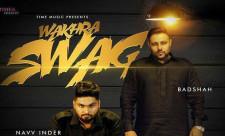 Wakhra Swag Song Navv Inder Badshah