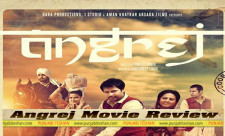 Angrej Movie Review