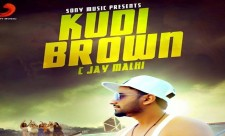 Kudi Brown C Jay Malhi