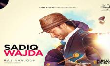 Sadiq Wajda Song Gill Ranjodh