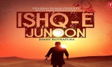 Ishq E Junoon Jimmy Kotkapura