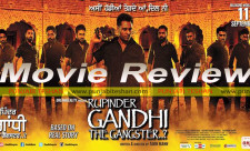 Movie Review Rupinder Gandhi The Gangster