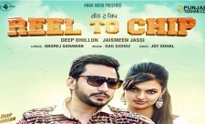 Reel To Chip Deep Dhillon Jaismeen Jassi