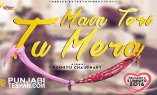 Main Teri Tu Mera Punjabi Movie