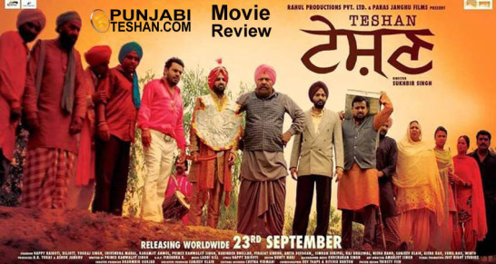 Teshan Punjabi Movie Review