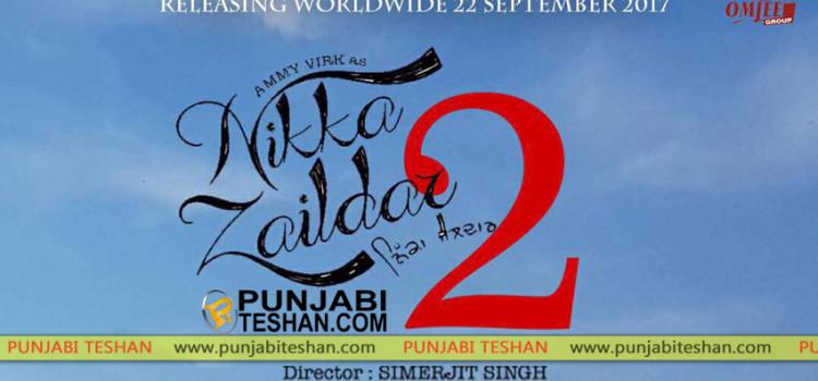 Nikka Zaildar 2 is scheduled for September, 22 worldwide release