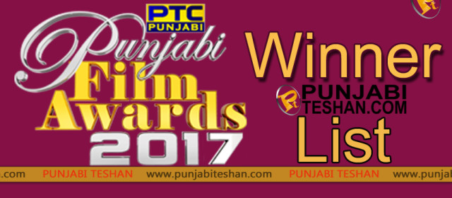 PTC Punjabi Film Awards 2017 Winner List