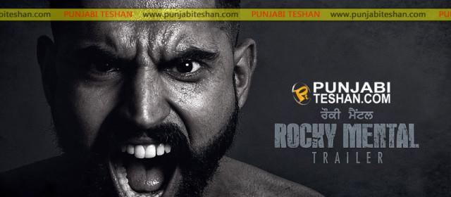 Rocky Mental – Parmish Verma – Trailer – Releasing on 18 Aug 2017 – Punjabi Movie