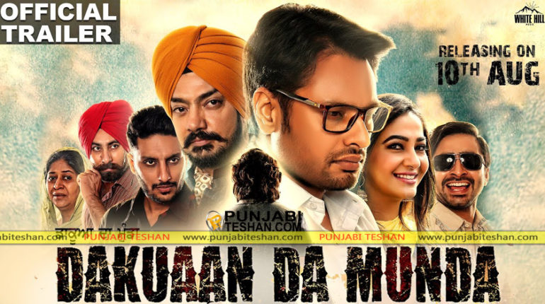 Dakuaan Da Munda Trailer Punjabi movie