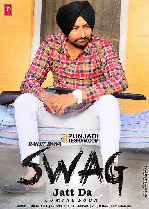 Ranjit Bawa Swag Jatt Da Video Lyrics Punjabi Teshan